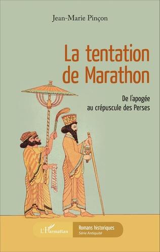 Couverture La tentation de Marathon