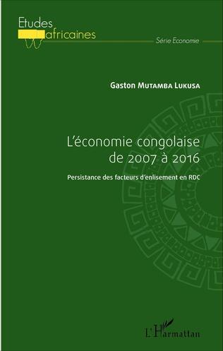 Couverture L'économie congolaise de 2007 à 2016