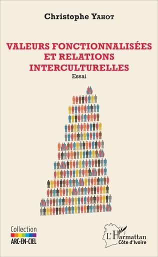 Couverture Valeurs fonctionnalisées et relations interculturelles