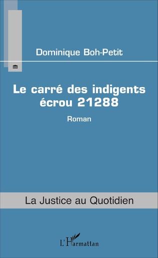 Couverture Le carré des indigents écrou 21288