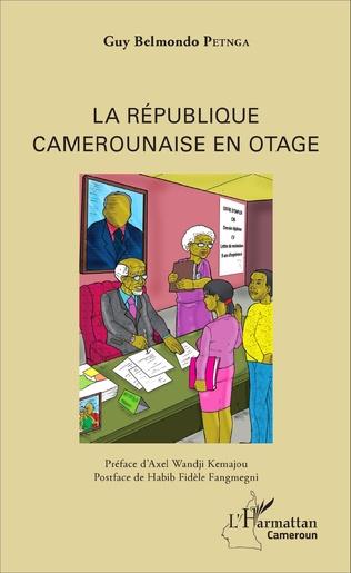 Couverture La République camerounaise en otage