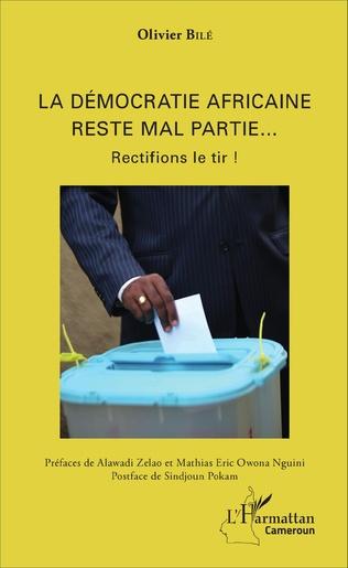 Couverture La démocratie africaine reste mal partie...