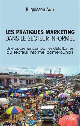 Couverture Les pratiques marketing dans le secteur informel