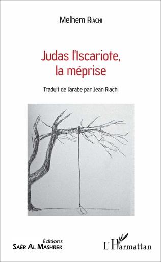 Couverture Judas l'Iscariote, la méprise