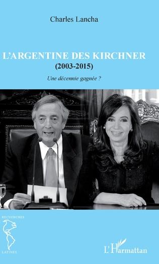 Couverture L'Argentine des Kirchner (2003-2015)