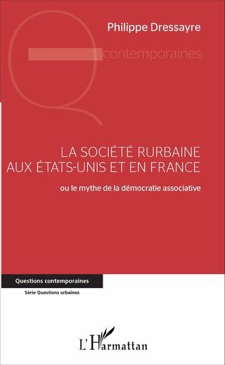 Couverture La société rurbaine aux Etats-Unis et en France