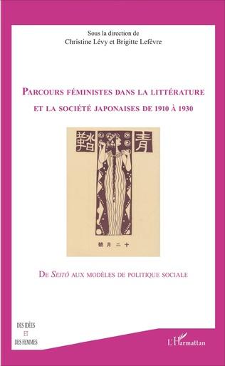 Couverture Parcours feministes dans la littérature et la société japonaises de 1910 à 1930