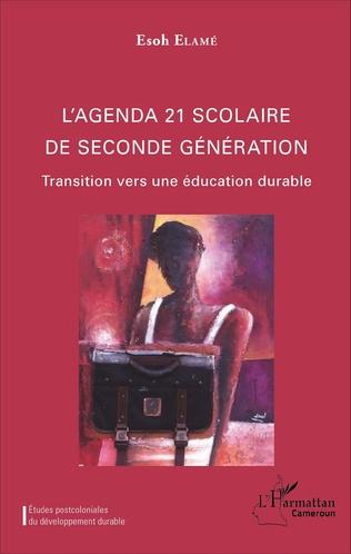Couverture L'agenda 21 scolaire de seconde génération
