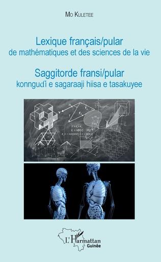 Couverture Lexique français / pular de mathématiques et des sciences de la vie