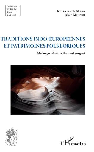 Couverture Traditions indo-européennes et patrimoines folkloriques