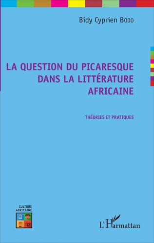 Couverture La question du picaresque dans la littérature africaine