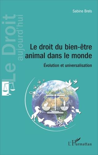 Couverture Le droit du bien-être animal dans le monde