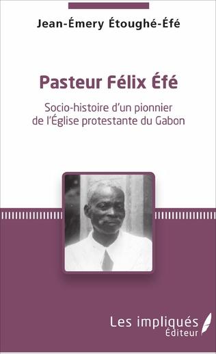 Couverture Pasteur Felix Efe