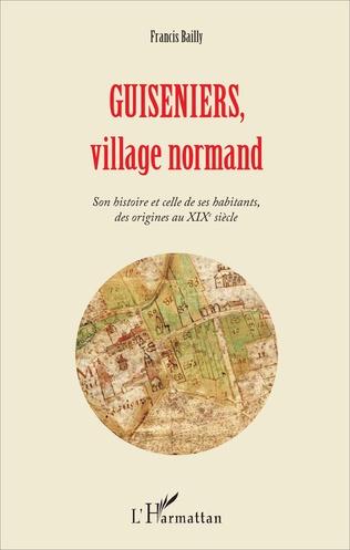 Couverture Guiseniers, village normand