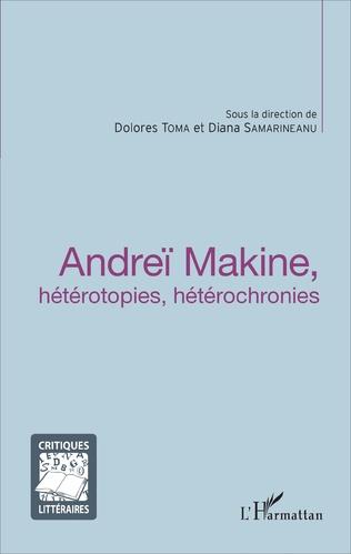 Couverture Andreï Makine, hétérotopies, hétérochronies
