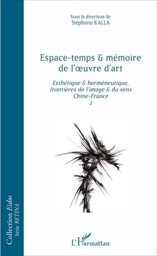 Couverture Espace-temps et mémoire de l'oeuvre d'art
