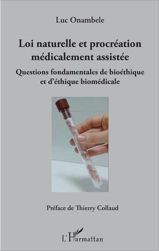 Couverture Loi naturelle et procréation médicalement assistée