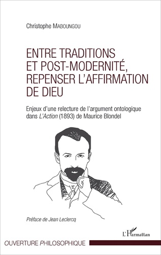 Couverture Entre traditions et post-modernité, repenser l'affirmation de Dieu