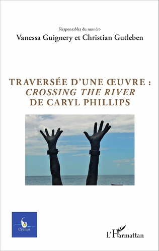 Couverture Traversée d'une oeuvre : <em>Crossing the river</em> de Caryl Phillips