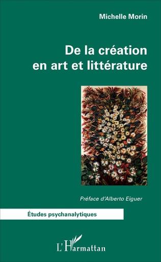 Couverture De la création en art et littérature
