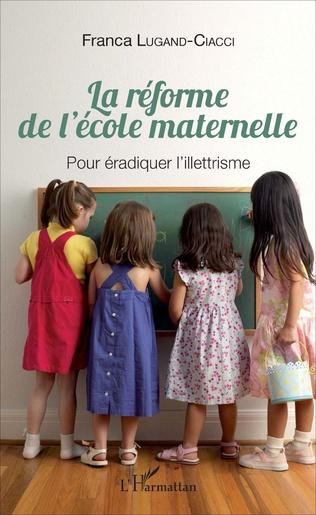 Couverture La réforme de l'école maternelle