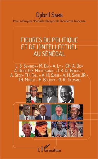Couverture Figures du politique et de l'intellectuel au Sénégal