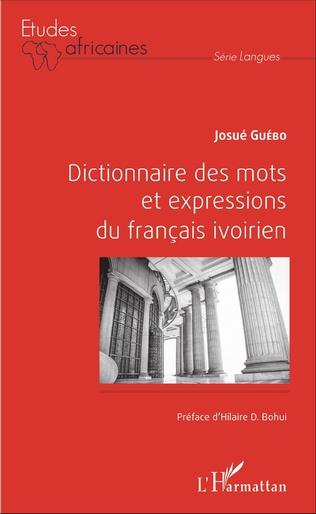 Couverture Dictionnaire des mots et expressions du français ivoirien