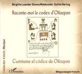 Couverture Raconte-moi le codex d'Otlazpan / Cuéntame el códice de Otlazpan