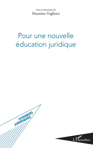 Couverture Pour une nouvelle éducation juridique