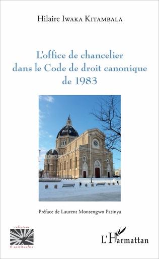 Couverture L'office de chancelier dans le Code de droit canonique de 1983