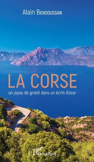 Couverture La Corse un joyau de granit dans un écrin d'azur
