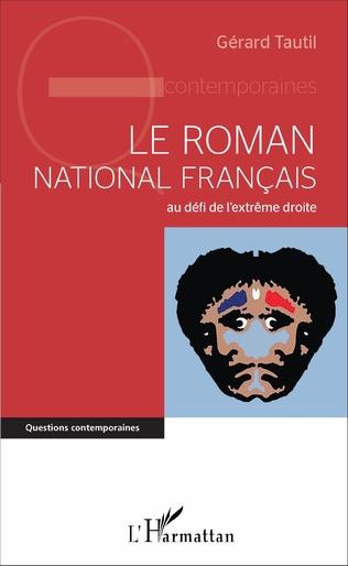 Couverture Le roman national français au défi de l'extrême droite