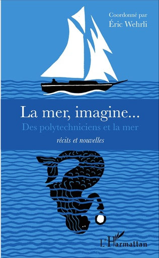 Couverture La mer, imagine...