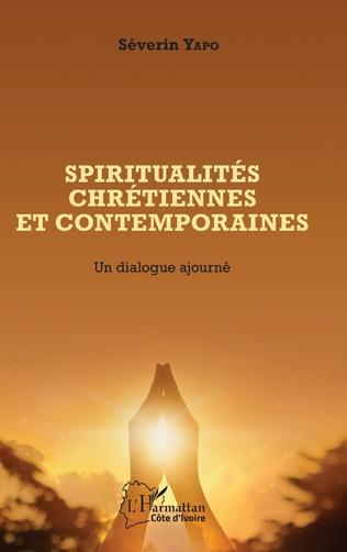 Couverture Spiritualités chrétiennes et contemporaines