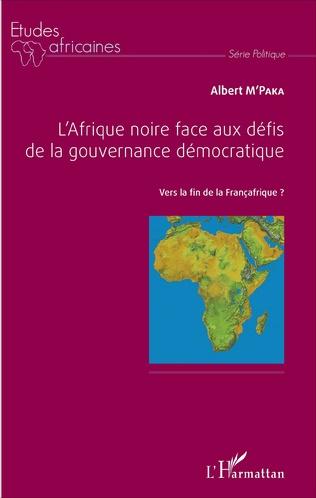 Couverture L'Afrique noire face aux défis de la gouvernance démocratique