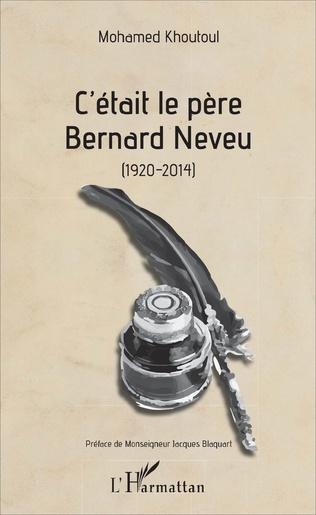 Couverture C'était le père Bernard Neveu