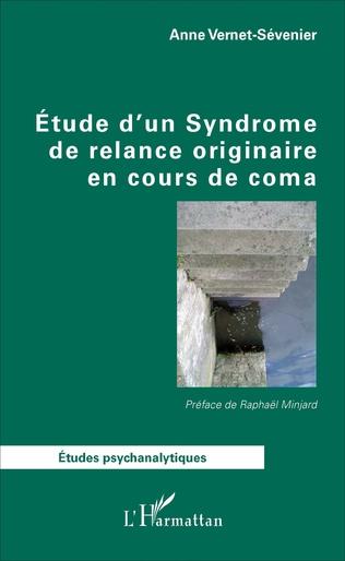 Couverture Étude d'un Syndrome de relance originaire en cours de coma