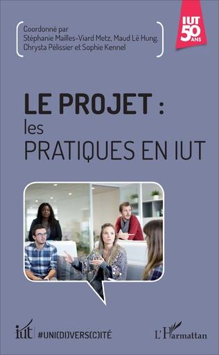 Couverture Le projet : les pratiques en IUT