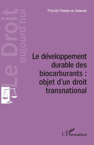 Couverture Développement durable des biocarburants : objet d'un droit transnational