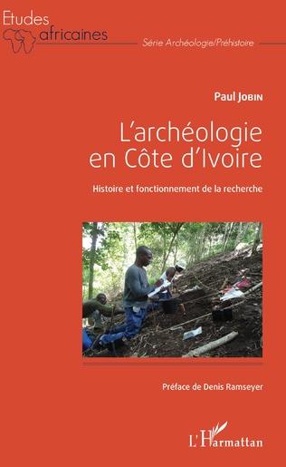Couverture L'archéologie en Côte d'Ivoire