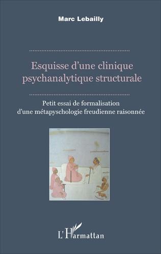 Couverture Esquisse d'une clinique psychanalytique structurale