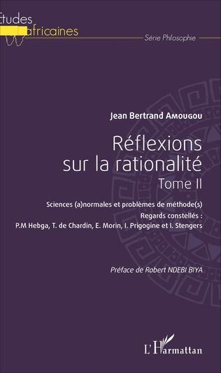 Couverture Réflexions sur la rationalité Tome II