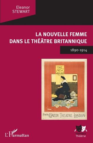 Couverture La Nouvelle Femme dans le théâtre britannique
