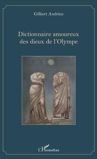 Couverture Dictionnaire amoureux des dieux de l'Olympe