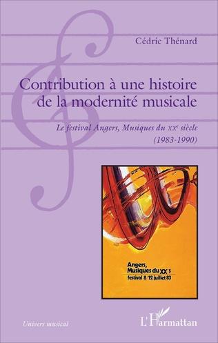 Couverture Contribution à une histoire de la modernité musicale
