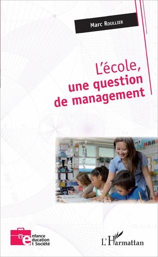 Couverture L'école, une question de management