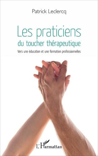 Couverture Les praticiens du toucher thérapeutique