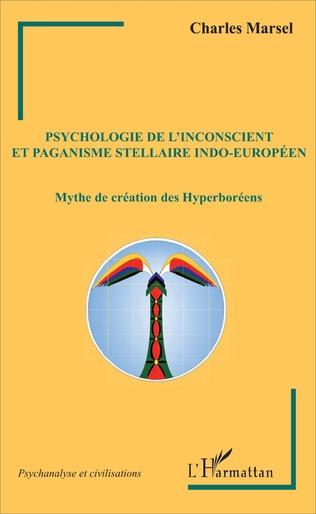 Couverture Psychologie de l'inconscient et paganisme stellaire indo-européen