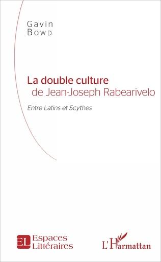 Couverture La double culture de Jean-Joseph Rabearivelo