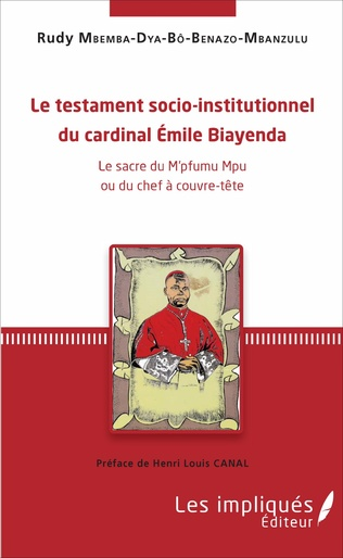 Couverture Le testament socio-institutionnel du cardinal Émile Biayenda